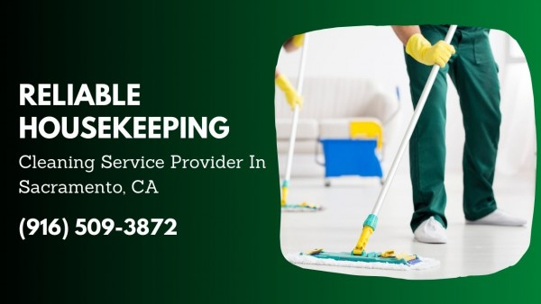 Reliable Housekeeping Sacramento