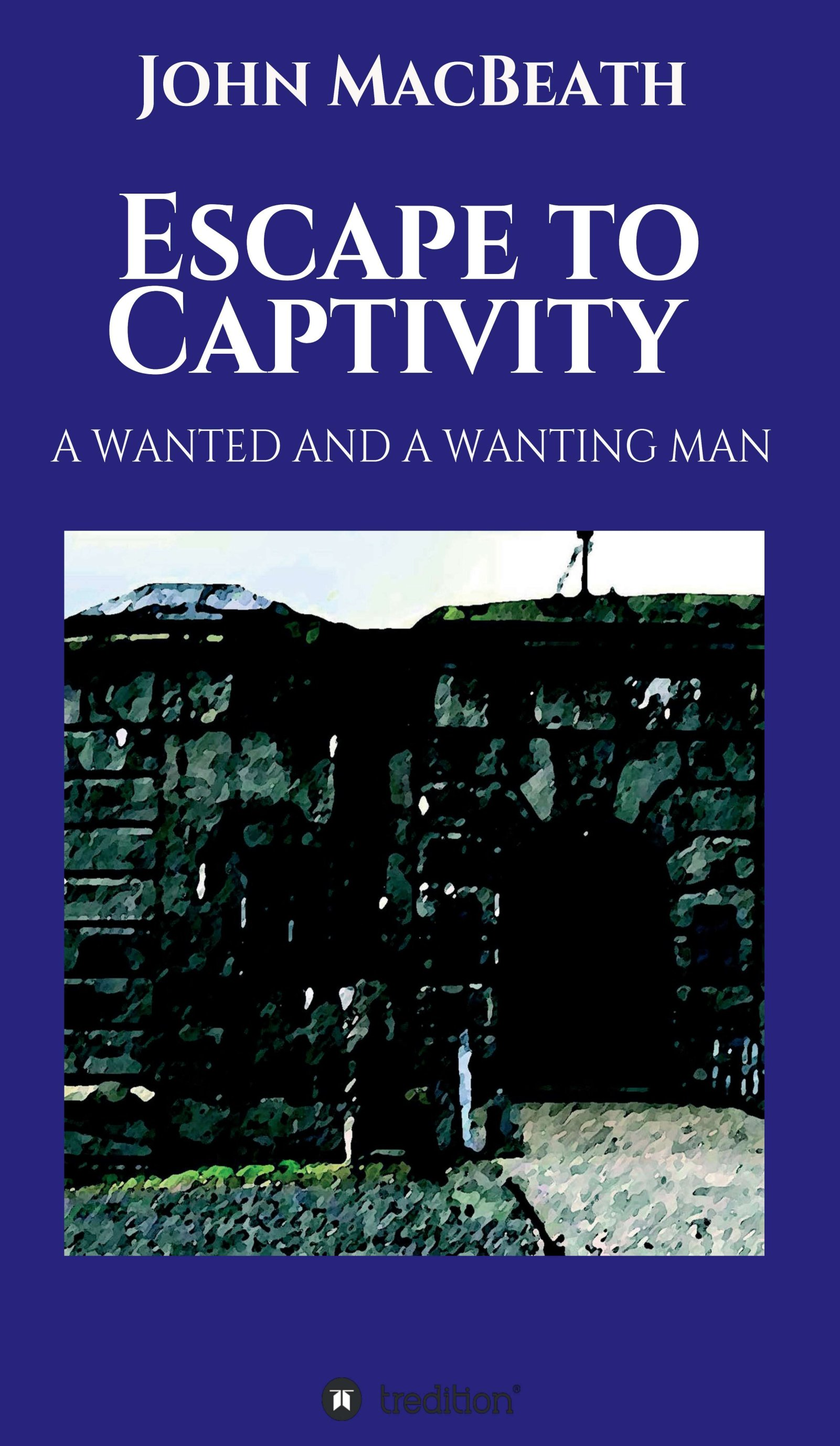 Escape to Captivity - A voyage to Europe, a dark secret and a breathtaking love story.