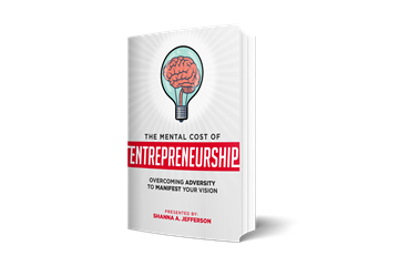 Shanna A. Jefferson set to Release her book The Mental Cost of Entrepreneurship
