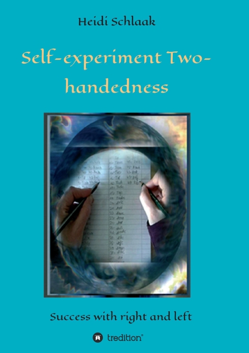 Self-Experiment Two-handedness - Success with right and left