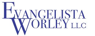 Evangelista Worley LLC Absorbs the Risk of Litigation with Contingency Based Representation