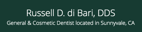 Russell di Bari, DDS is the Premier Dentist in Sunnyvale, CA