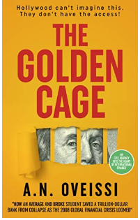 "A.N. Oveissi Launches a New Book Titled, ""The Golden Cage"""
