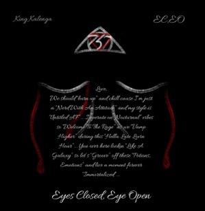 King Kalenga Drops His Debut 'Eyes Closed, Eye Open'