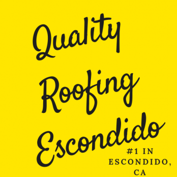 Quality Roofing Escondido Pairs Skilled Contractors with Top Roofers