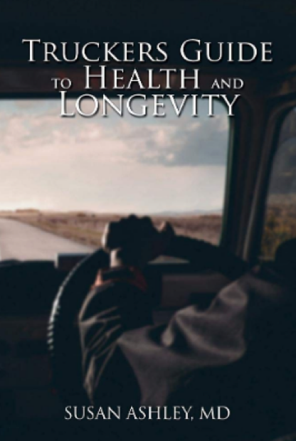 Susan Ashley releases her new book titled Truckers Guide to Health and Longevity