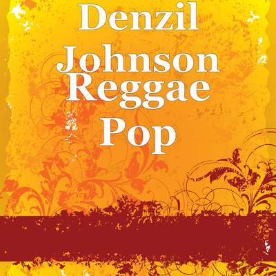 Denzil Johnson Presents The Feel-Good Record Of The Year With 'Reggae Pop'