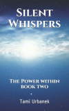 Silent Whispers: The Power Within (book 2) Publication Launch