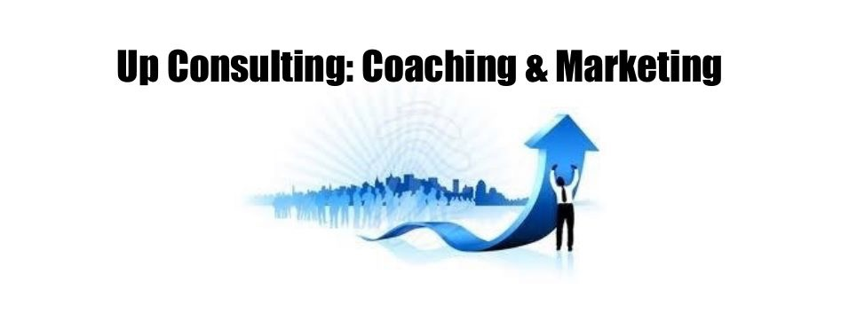 Up Consulting: Coaching and Marketing: How to Scale a Business 300% and Much More With Their System Fast