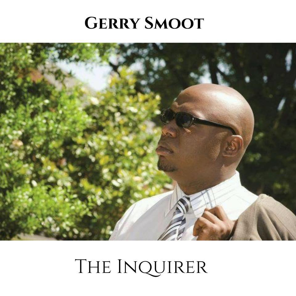 Gerry Smoot Presents 'The Inquirer'