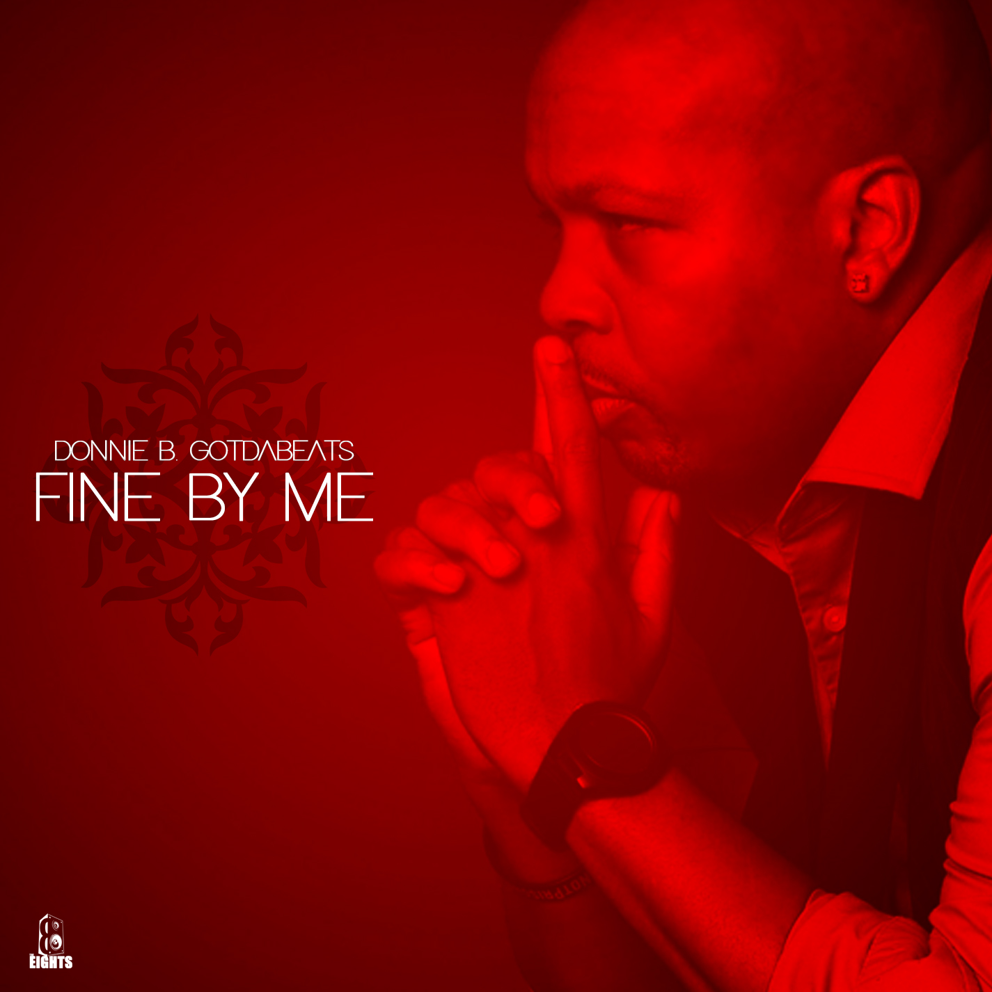"Donnie B. GotDaBeats Releases ""Fine By Me"""