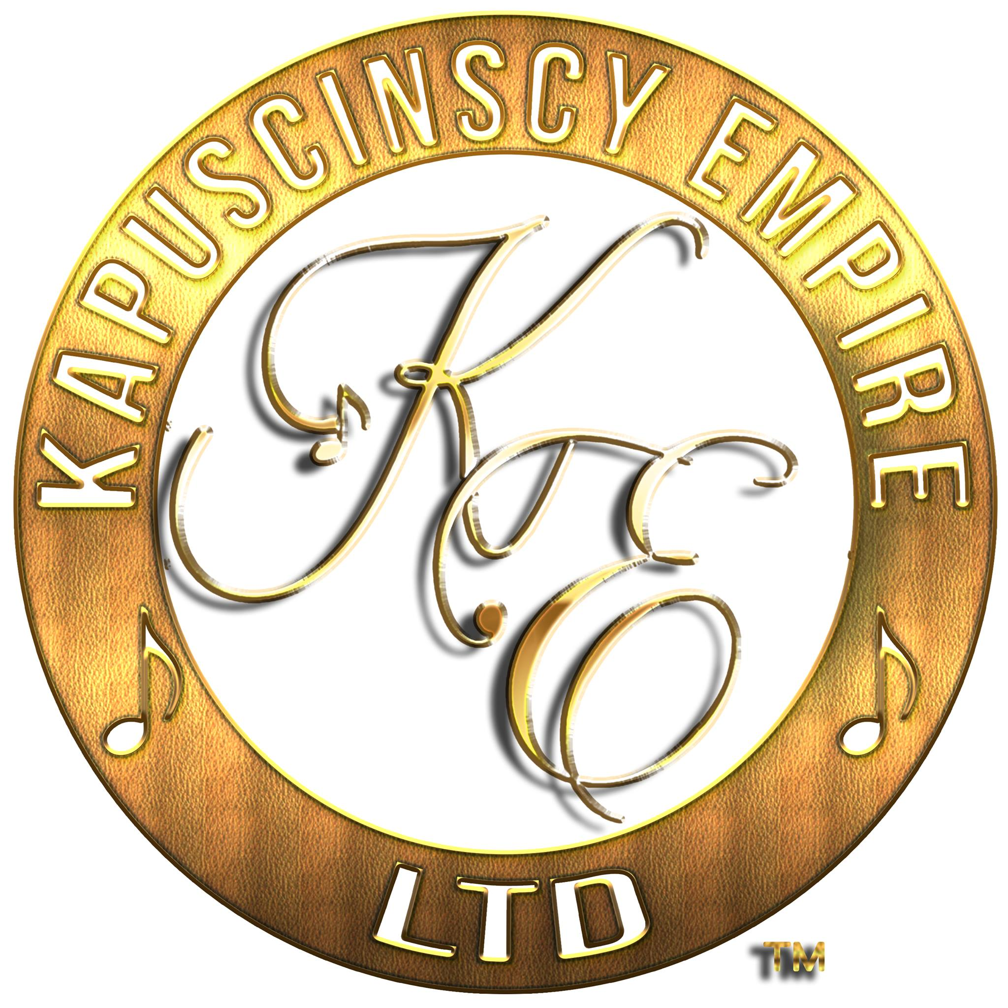 KAPUSCINSCY EMPIRE LTD The Label Which Puts The Artist First