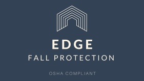 EDGE Fall Protection Provides Superior Product Solution