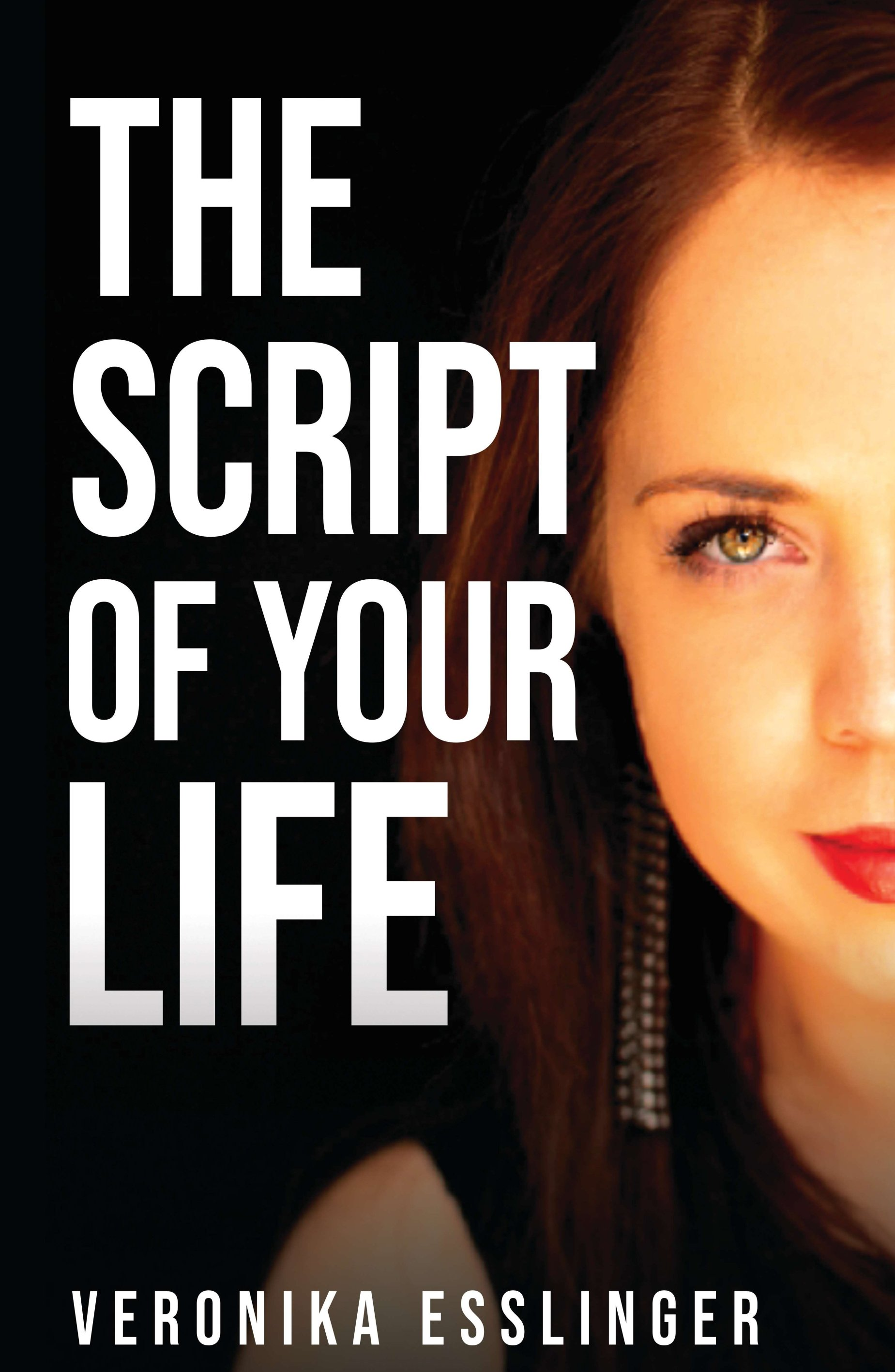 The Script of Your Life - Engaging love story about finding yourself