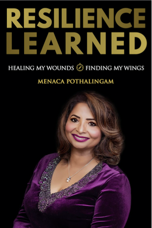 'Resilience Learned' by Menaca Pothalingam is a Story of Finding Courage in Times of War and Immigration