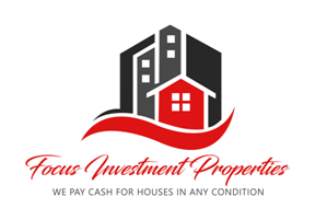 Focus Investment Properties Provides Homeowners With A Cash Offer Within 24 Hours
