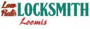Low Rate Locksmith Loomis is Now Open 24/7 in Loomis, CA