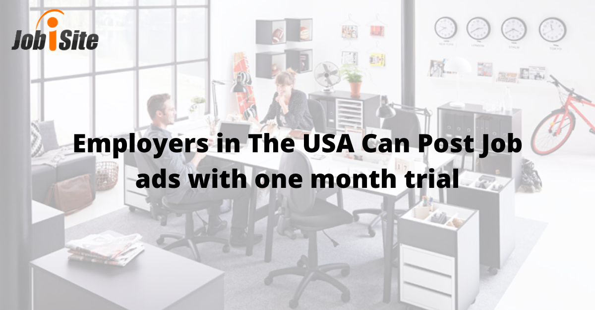 Employers in The USA Can Post Job ads with one month trial