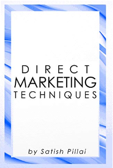"Here's the new book of Satish Pillai ""Direct Marketing Techniques"""