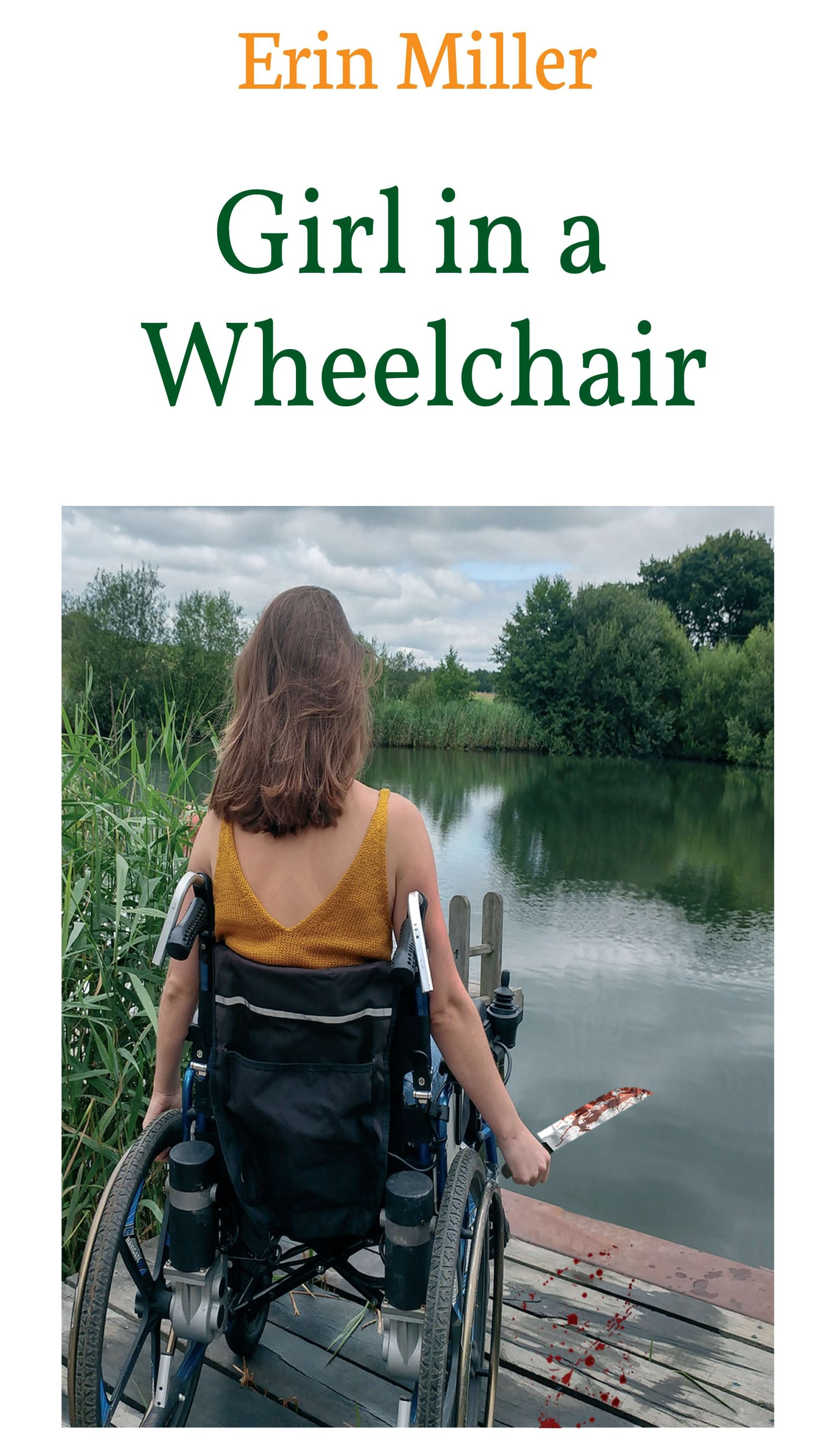 Girl in a Wheelchair - Mystery-Thriller discovers disability and illness