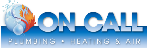 On Call Plumbing Heating & Air is the Number One Choice for all Plumbing and Heating Related Issues
