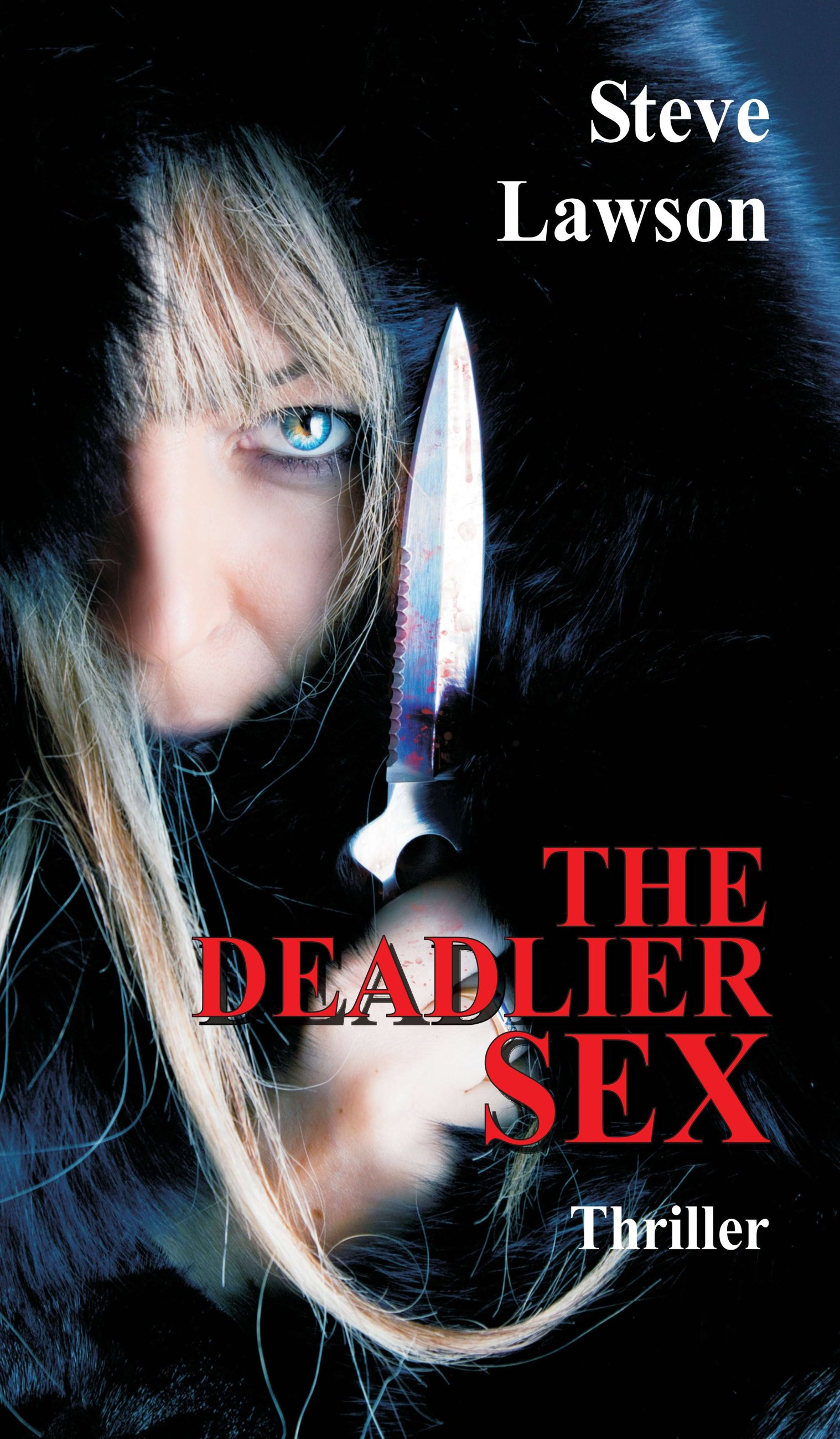The Deadlier Sex - Exciting novel about murder and beautiful women