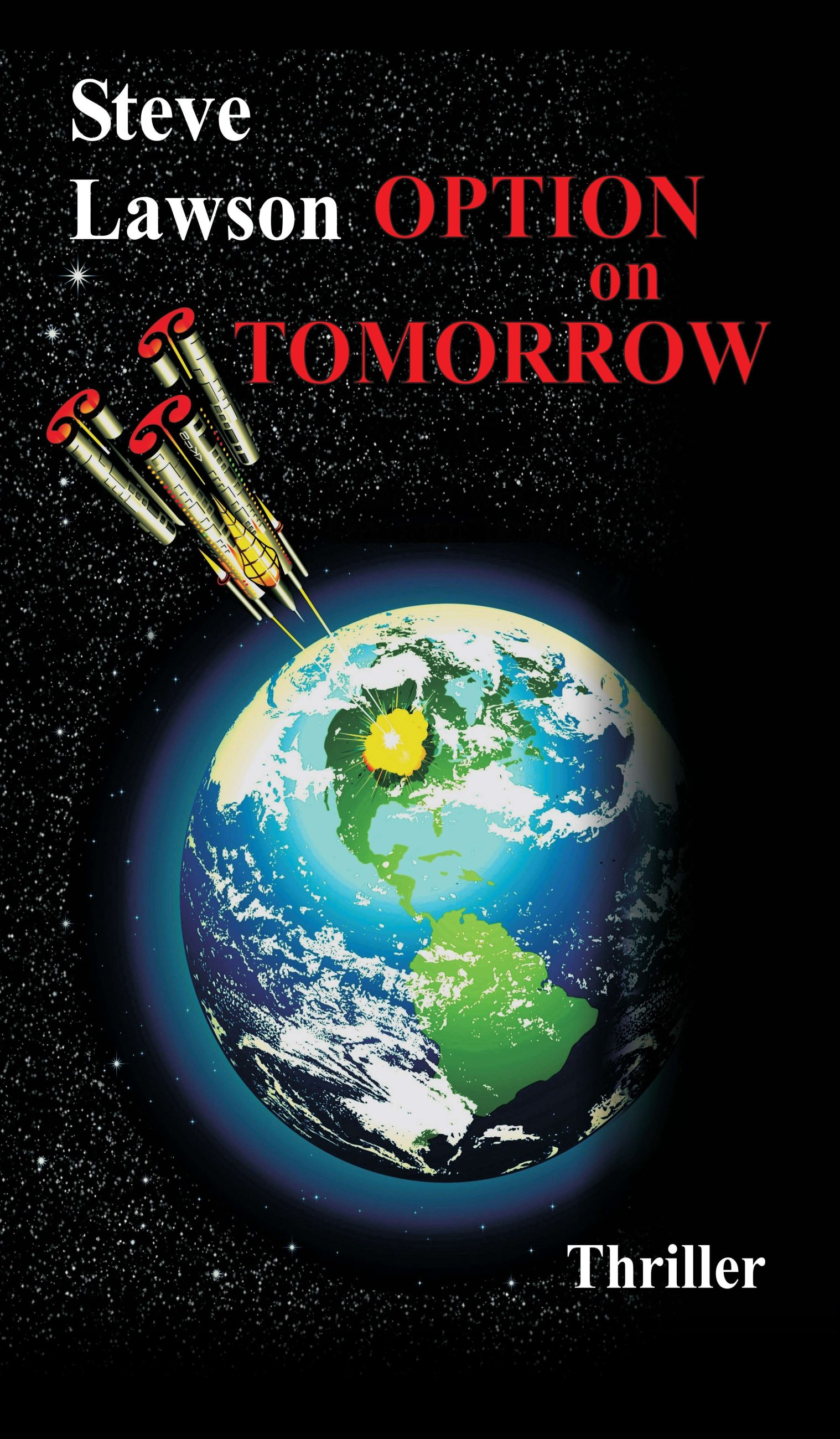 Option on Tomorrow - Thrilling and moving novel about terrorism in space