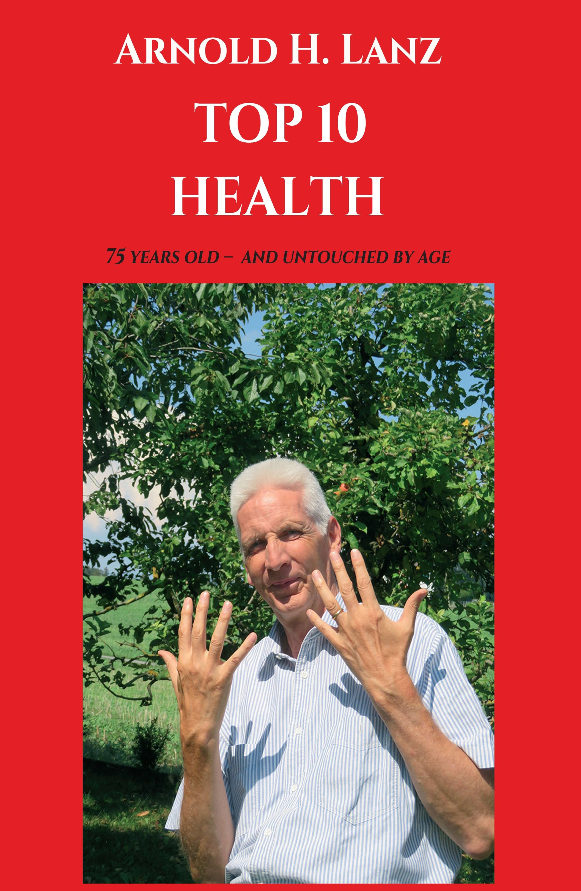 Top 10 Health - Self-help book for everyone who wants to live healthier