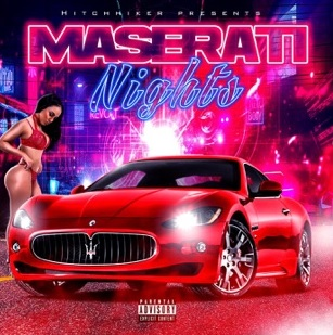 Hitchhiker Puts It Into Hyperdrive With \'Maserati Nights\'