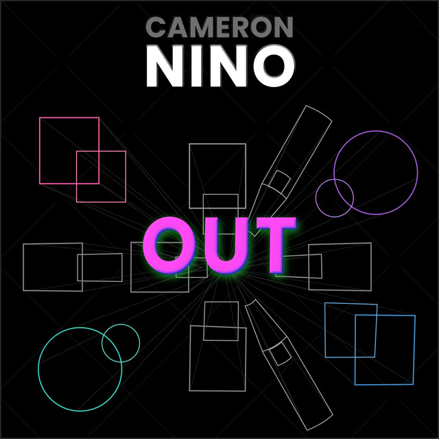 Music Visionary Cameron Nino Delivers With New EP 'OUT'