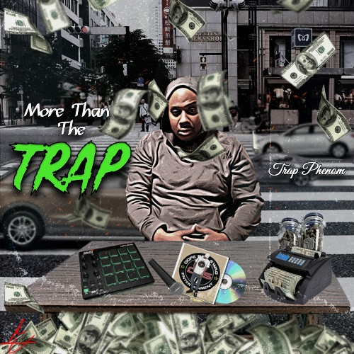 TrapPhenom Announces New Album 'TrapPhenom More Than The Trap'