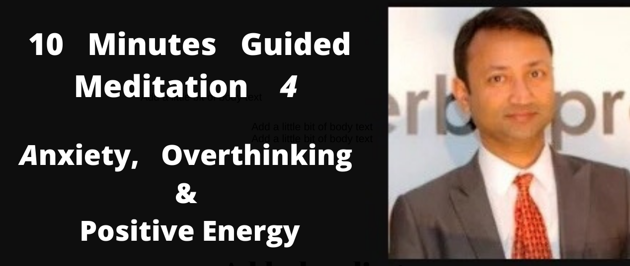 10 Minutes Guided Meditation for Anxiety, Overthinking & Positive Energy