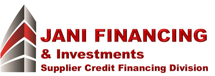 Jani Financing & Investments Is Now Offering Worldwide Supplier Credit Financing