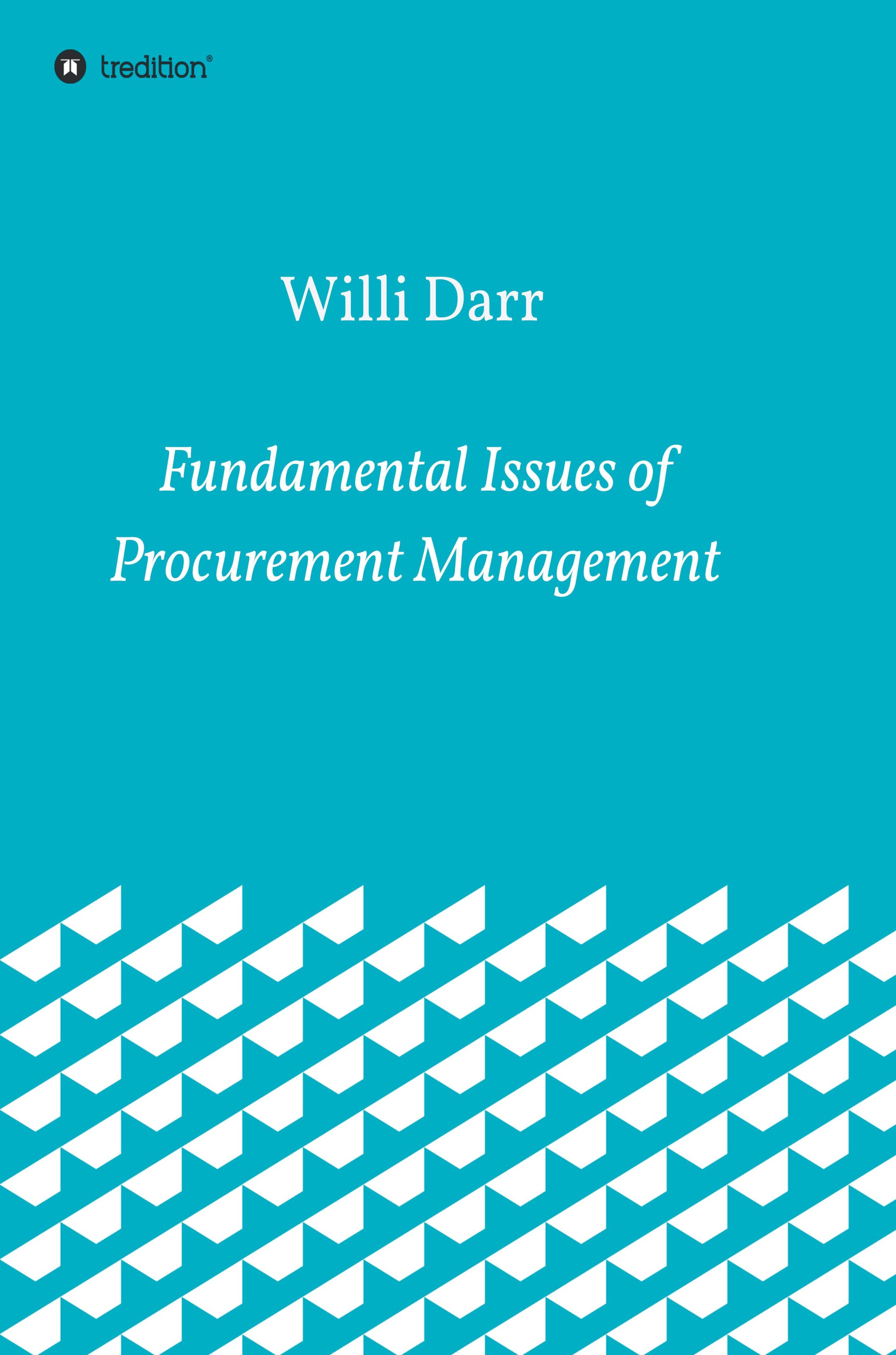 Fundamental Issues of Procurement Management - Insights into efficient purchasing management