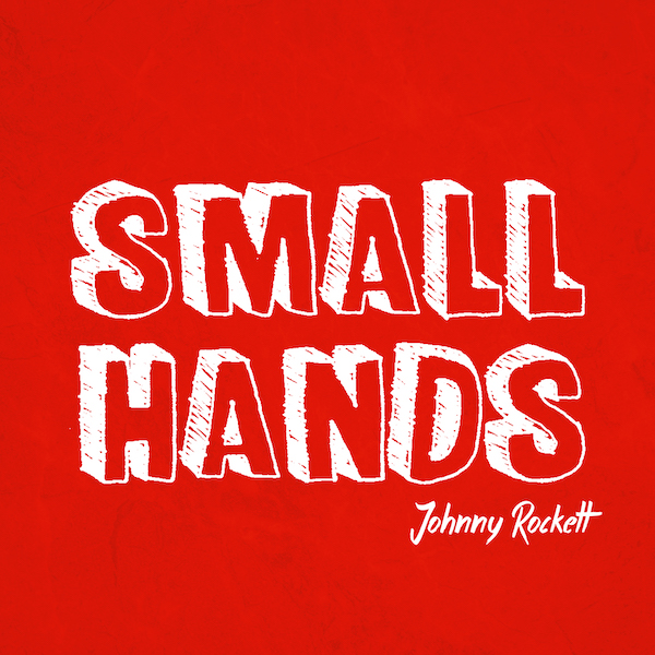 """Johnny Rockett Holds Tight With """"Small Hands"""""""