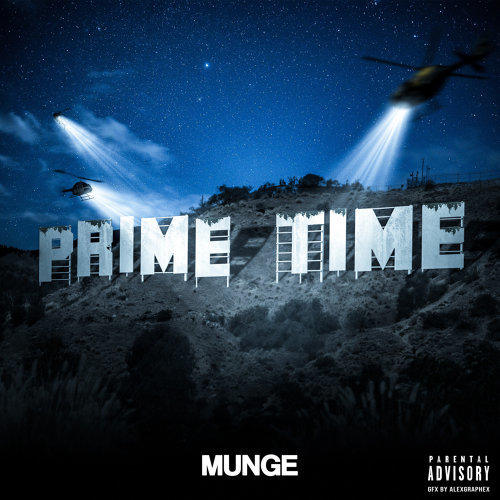 Munge Is Ready To Shine In 'Prime Time'