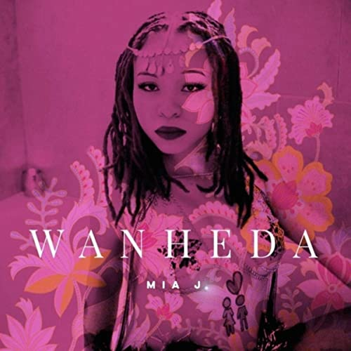 Mia J. Presents A Modern Take On R&B With 'Wanheda'
