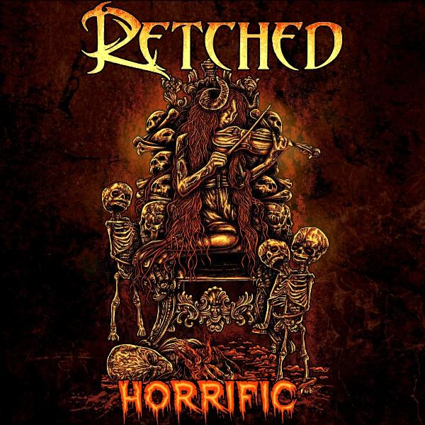 "RETCHED Announces New Single ""Horrific"" Drops In June 2020"