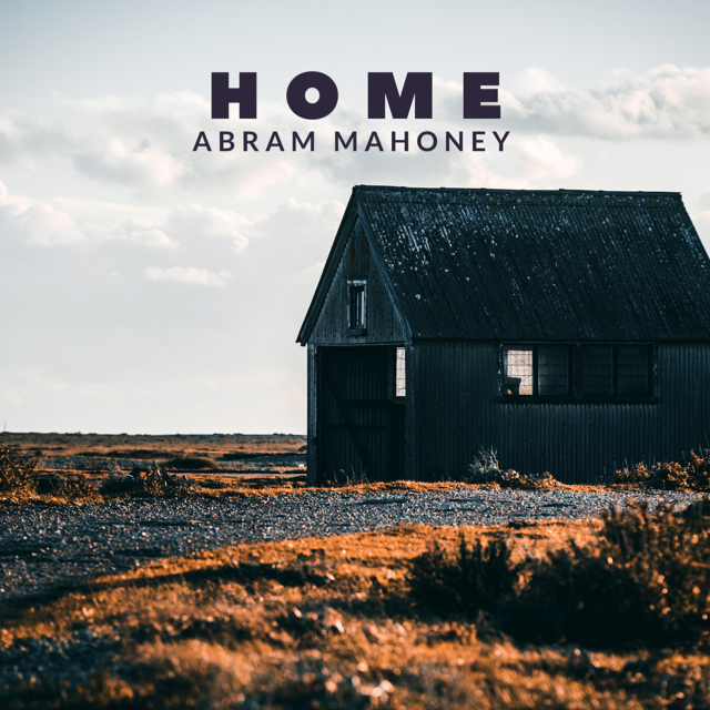 "Abram Mahoney Heads ""Home"" With New Single"