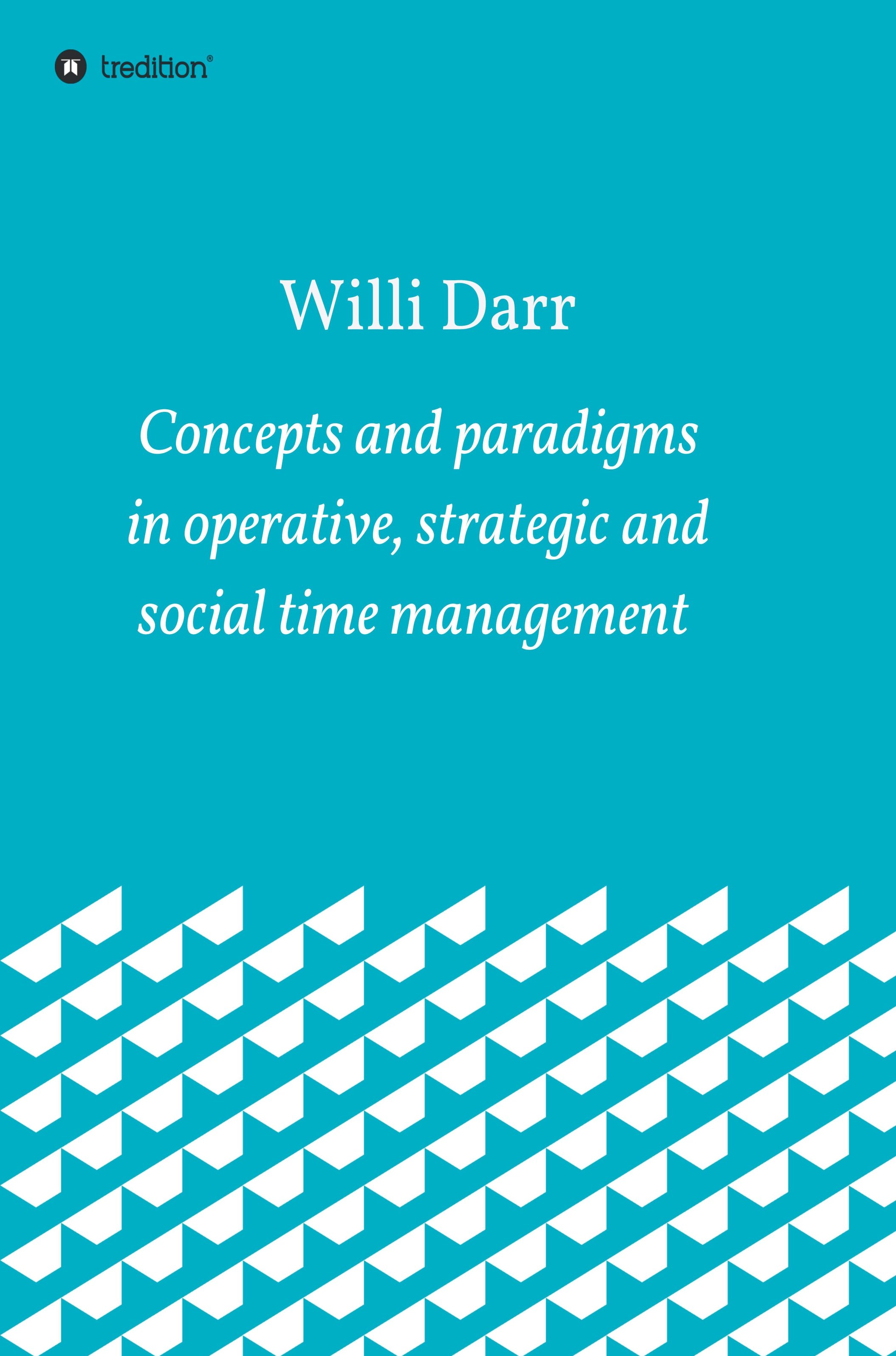Concepts and paradigms in operative, strategic and social time management - Subject-specific business discussion