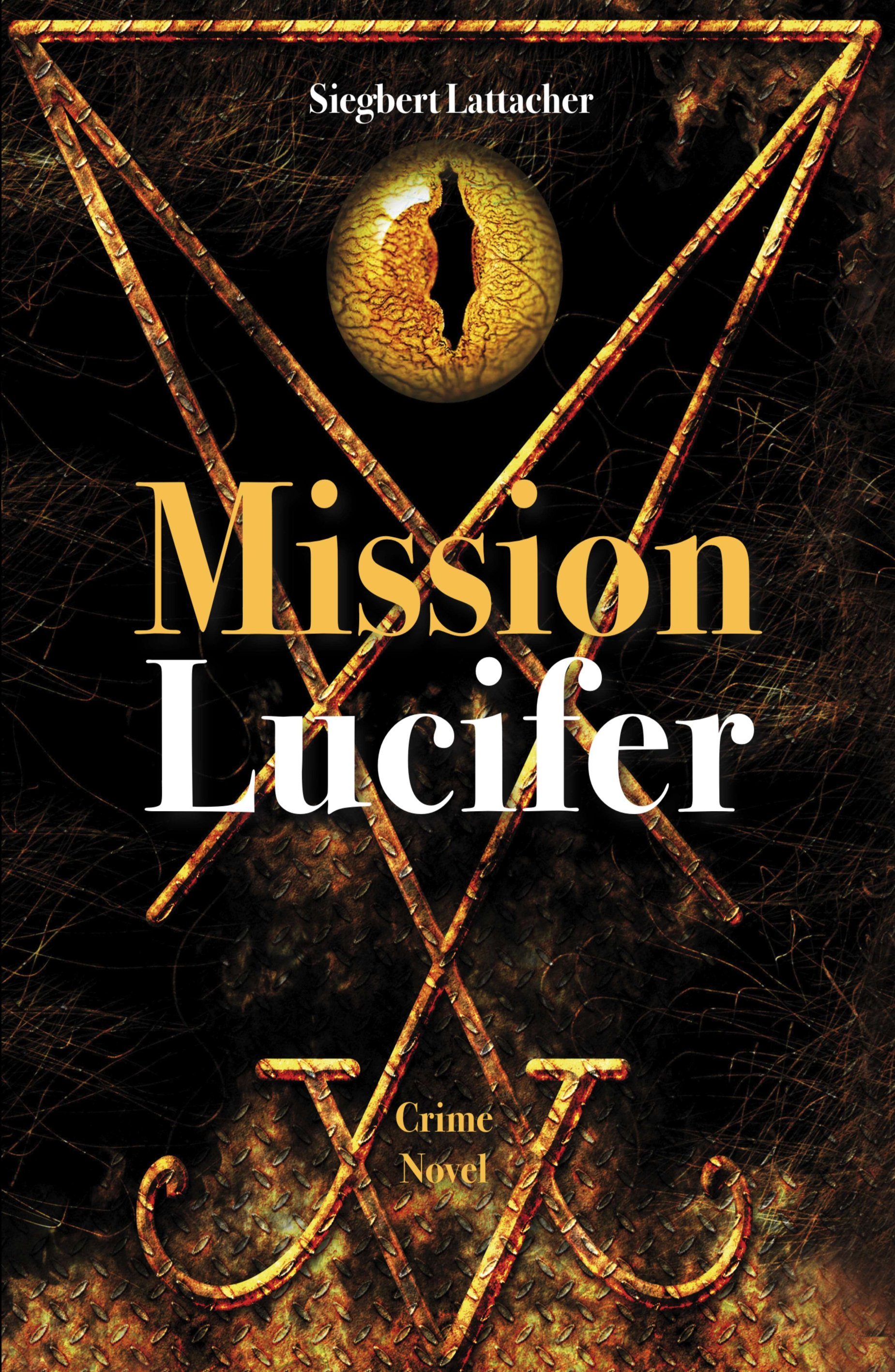 Mission Lucifer - Exciting Crime Novel