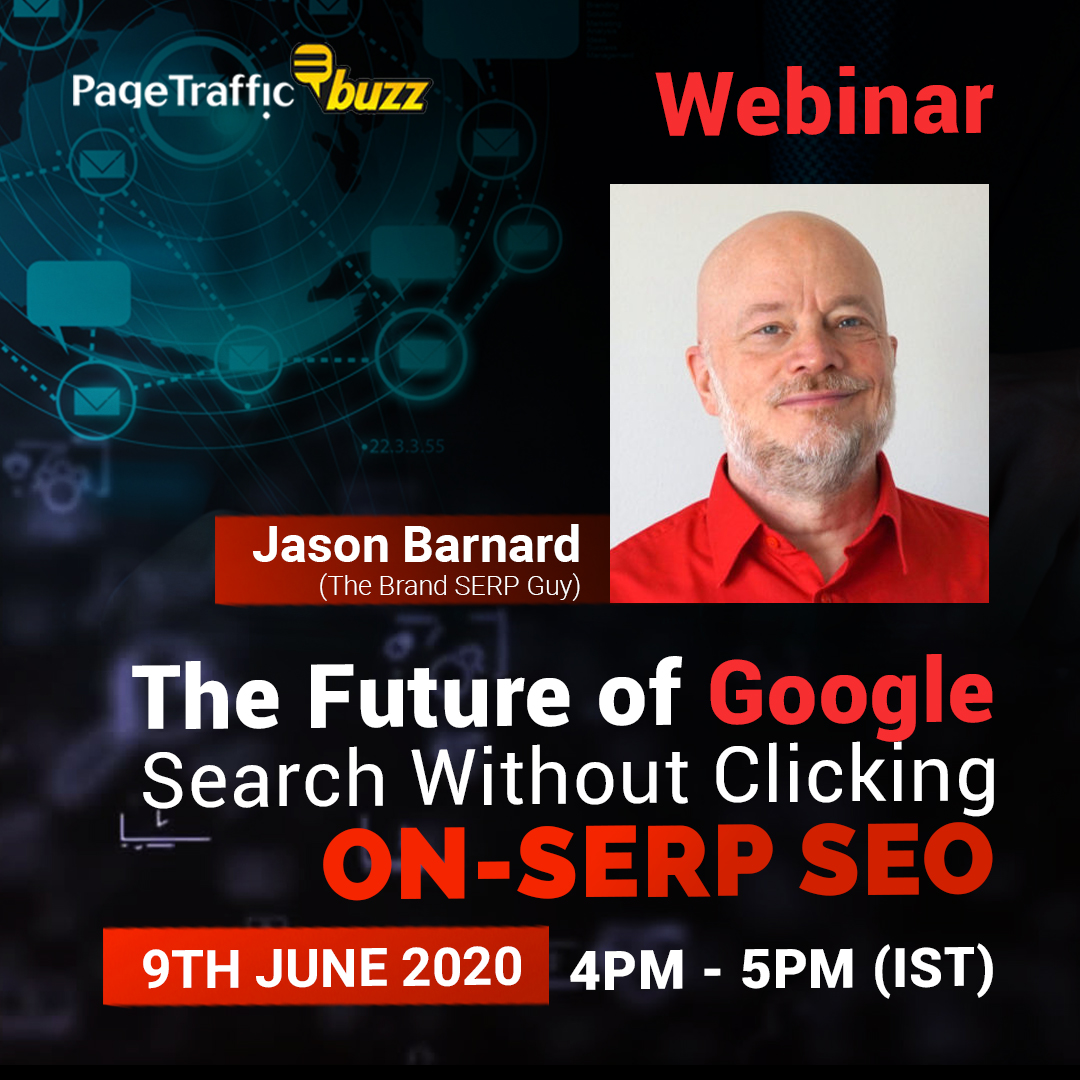 """PageTraffic Buzz to Host A Webinar on """"ON-SERP SEO"""" Led by Jason Barnard - The Brand SERP Guy On 9th June"""