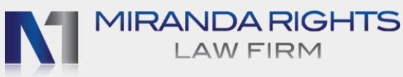 Miranda Rights Law Firm in Los Angeles, CA Offers Legal Representation in Criminal Law Cases