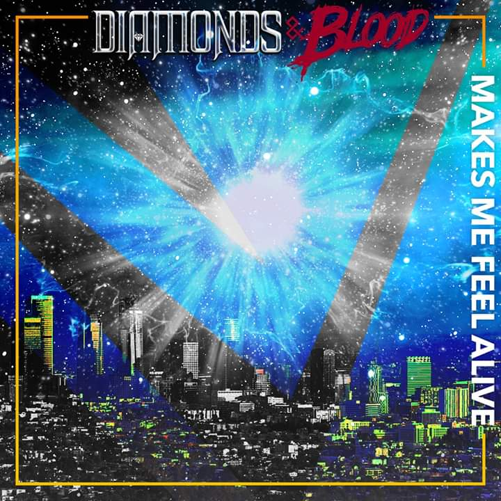 Diamonds And Blood Announces 'Makes Me Feel Alive'