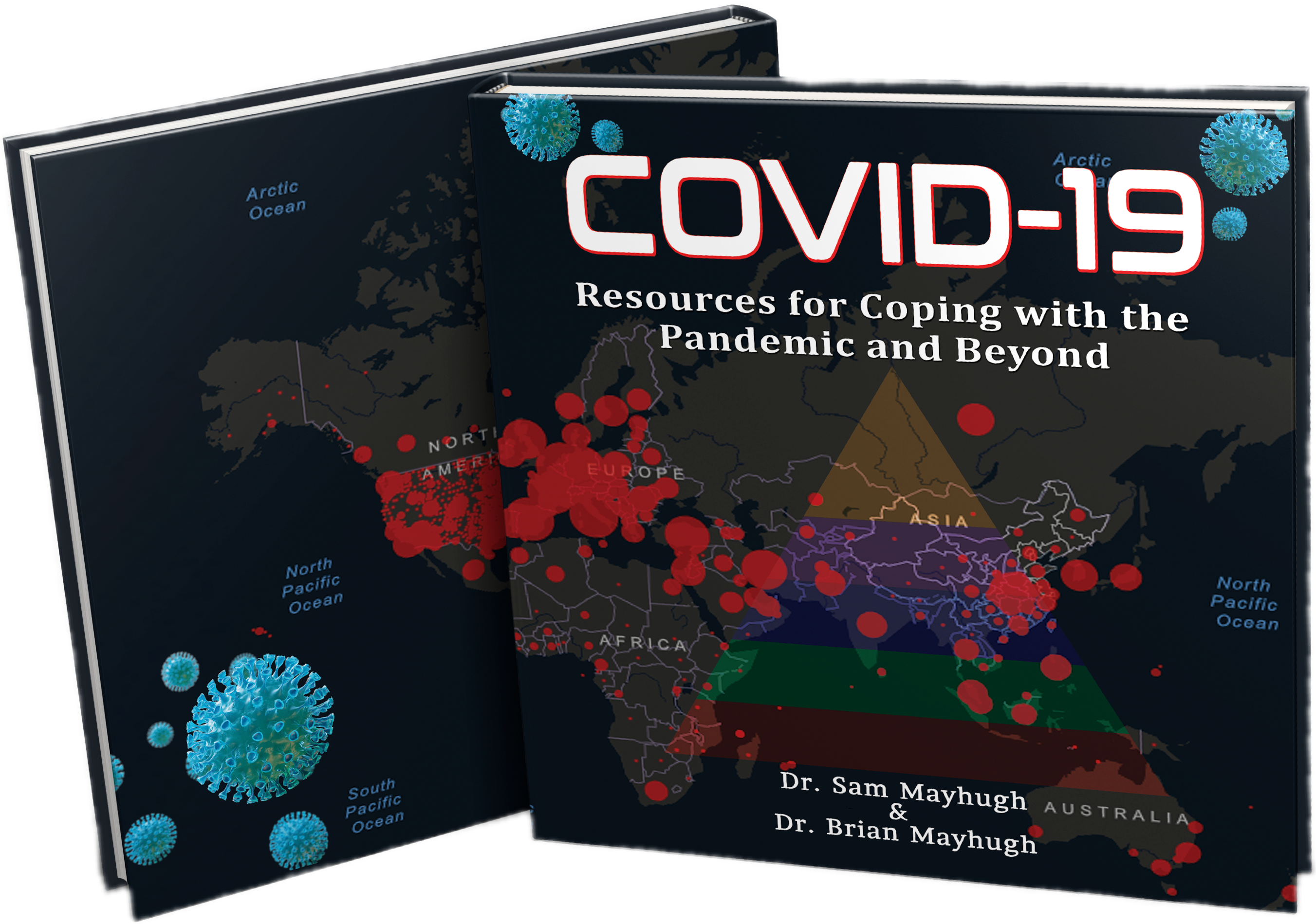 Dr. Sam Mayhugh Announces the Launch of a New Book for People Living Under the Stress of the COVID-19