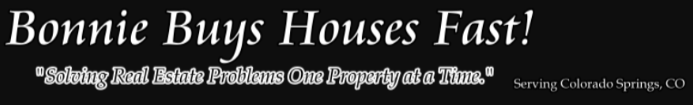 Bonnie Buys Houses Fast is a Leading Homebuyer in Colorado Springs, CO