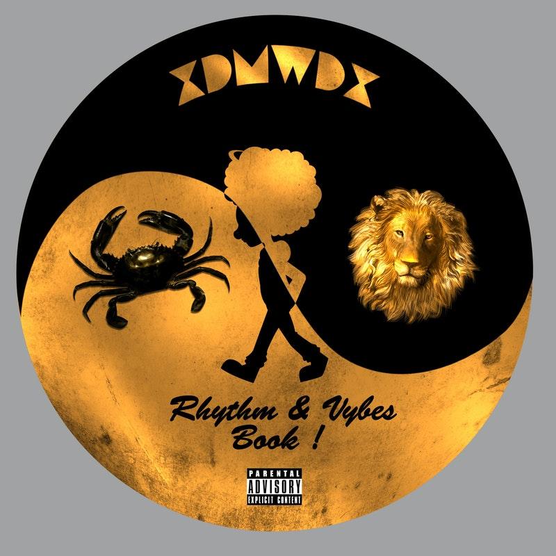 xDMWDx Presents New EP 'Rhythm & Vybes: Book 1'
