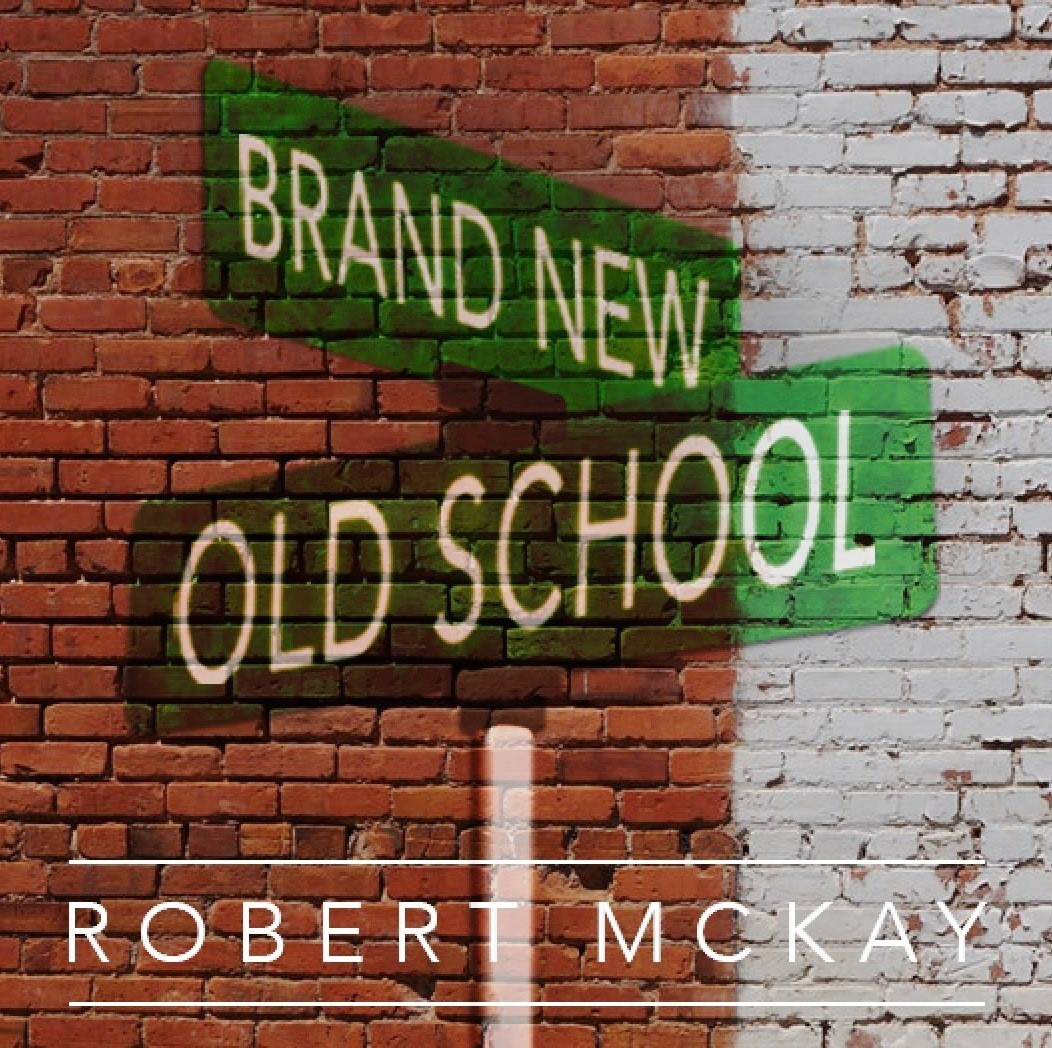 Robert McKay Delivers Variety With 'Brand New Old School'