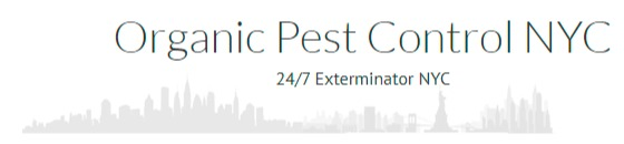 Organic Pest Control NYC is an Eco-Friendly Pest Extermination Company in New York, NY
