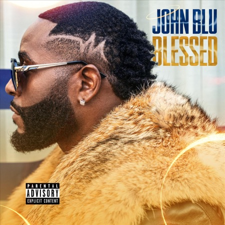 "John Blu Feels ""Blessed"" To Share Latest Single"